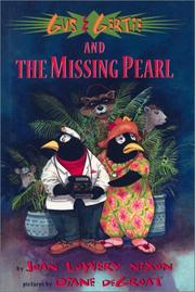 GUS & GERTIE AND THE MISSING PEARL by Joan Lowery Nixon