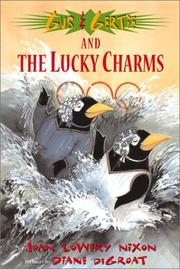 GUS & GERTIE AND THE LUCKY CHARMS by Joan Lowery Nixon