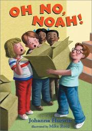 OH NO, NOAH! by Johanna Hurwitz