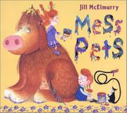 MESS PETS by Jill McElmurry
