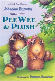 PEEWEE AND PLUSH by Johanna Hurwitz