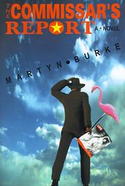 THE COMMISSAR'S REPORT by Martyn Burke