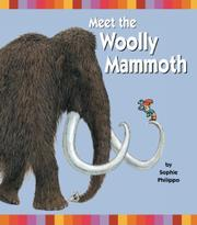 MEET THE WOOLLY MAMMOTH by Sophie Philippo