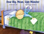 DEAR BIG, MEAN, UGLY MONSTER by Ruth Marie Berglin