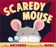 SCAREDY MOUSE by Alan MacDonald