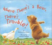 Cover art for WHERE THERE'S A BEAR, THERE'S TROUBLE!