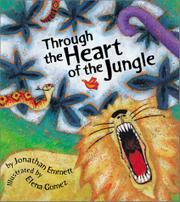 THROUGH THE HEART OF THE JUNGLE by Jonathan Emmett
