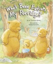 Book Cover for WHO'S BEEN EATING MY PORRIDGE?