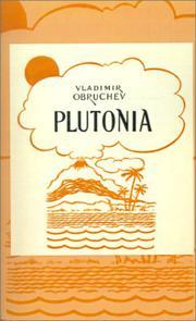 PLUTONIA by Vladimir Obruchev