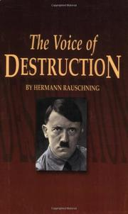 THE VOICE OF DESTRUCTION by Hermann Rauschning