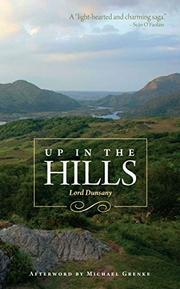 UP IN THE HILLS by Lord Dunsany