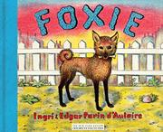 FOXIE THE SINGING DOG by Ingri & Edgar Parin d'Aulaire