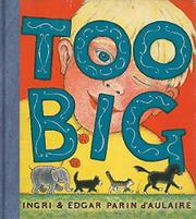 TOO BIG by Ingri & Edgar Parin d'Aulaire