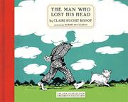 THE MAN WHO LOST HIS HEAD by Claica  Bishop