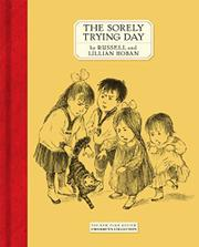 THE SORELY TRYING DAY by Lillian Hoban