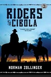 RIDERS TO CIBOLA by Norman Zollinger