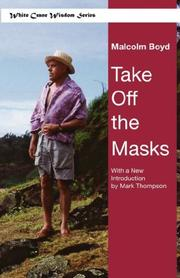 TAKE OFF THE MASKS by Malcolm Boyd