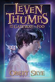 Cover art for LEVEN THUMPS AND THE GATEWAY TO FOO