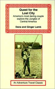 QUEST FOR THE LOST CITY by Dana and Ginger Lamb
