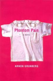 PHANTOM PAIN by Arnon Grunberg