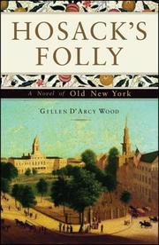 HOSACK'S FOLLY by Gillen D'Arcy Wood