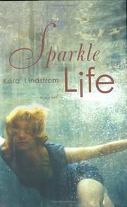SPARKLE LIFE by Kara Lindstrom