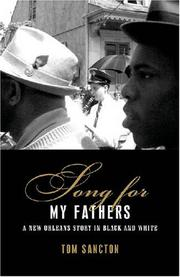 SONG FOR MY FATHERS by Tom Sancton