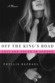 OFF THE KING'S ROAD by Phyllis Raphael