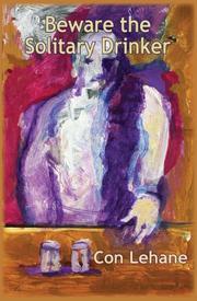 BEWARE THE SOLITARY DRINKER by Cornelius Lehane