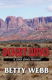 DESERT WIVES by Betty Webb