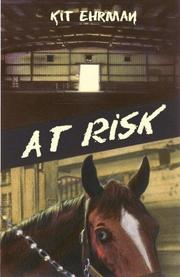 AT RISK by Kit Ehrman