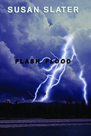 FLASH FLOOD by Susan Slater