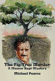 THE FIG TREE MURDER by Michael Pearce