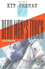 DEAD MAN'S TOUCH by Kit Ehrman