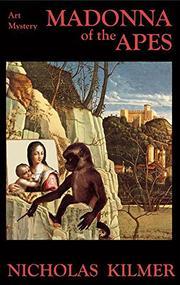 MADONNA OF THE APES by Nicholas Kilmer