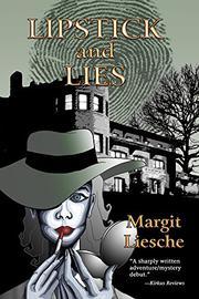 LIPSTICK AND LIES by Margit Liesche