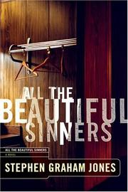 ALL THE BEAUTIFUL SINNERS by Stephen Graham Jones