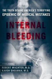 INTERNAL BLEEDING by Robert Wachter