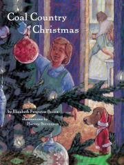COAL COUNTRY CHRISTMAS by Elizabeth Ferguson Brown