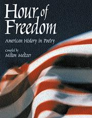 HOUR OF FREEDOM by Milton Meltzer