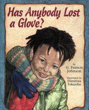 HAS ANYBODY LOST A GLOVE? by G. Francis Johnson
