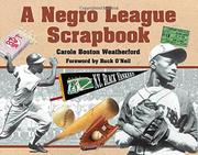 A NEGRO LEAGUE SCRAPBOOK by Carole Boston Weatherford