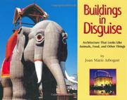 BUILDINGS IN DISGUISE by Joan Marie Arbogast