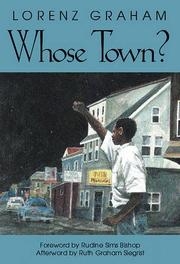 WHOSE TOWN? by Lorenz Graham