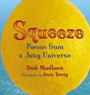 SQUEEZE by Heidi Mordhorst