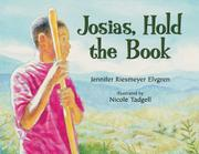 JOSIAS, HOLD THE BOOK by Jennifer Riesmeyer Elvgren
