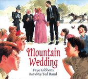 MOUNTAIN WEDDING by Faye Gibbons