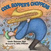COOL BOPPER'S CHOPPERS by Linda Oatman High