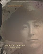 JEANNETTE RANKIN by Gretchen Woelfle
