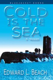 COLD IS THE SEA by Edward L. Beach